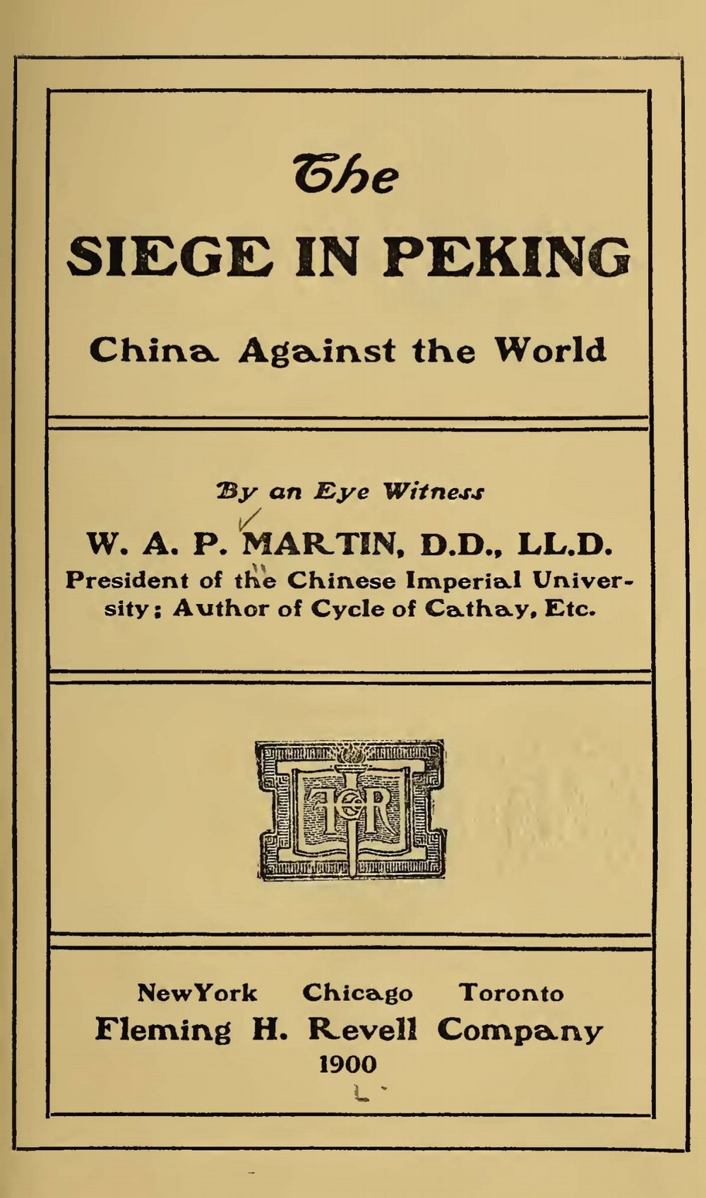 Martin, William Alexander Parsons, The Siege in Peking Title Page.jpg