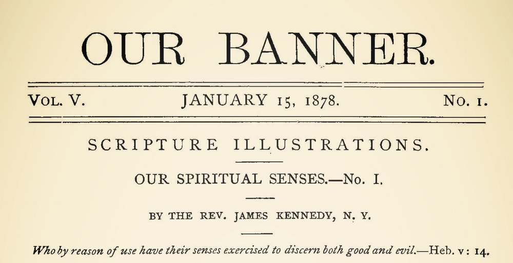 Kennedy, James, Our Spiritual Senses Title Page.jpg