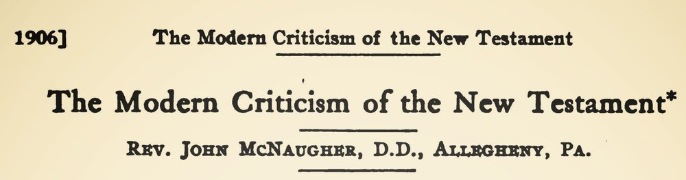 McNaugher, John, The Modern Criticism of the New Testament Title Page.jpg