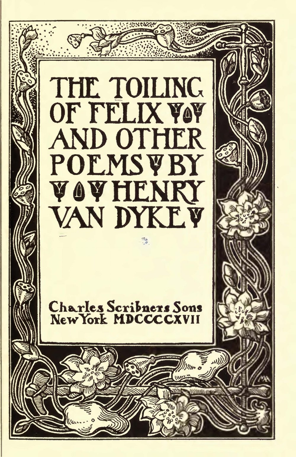 Van Dyke, Jr., Henry Jackson, The Toiling of Felix Title Page.jpg