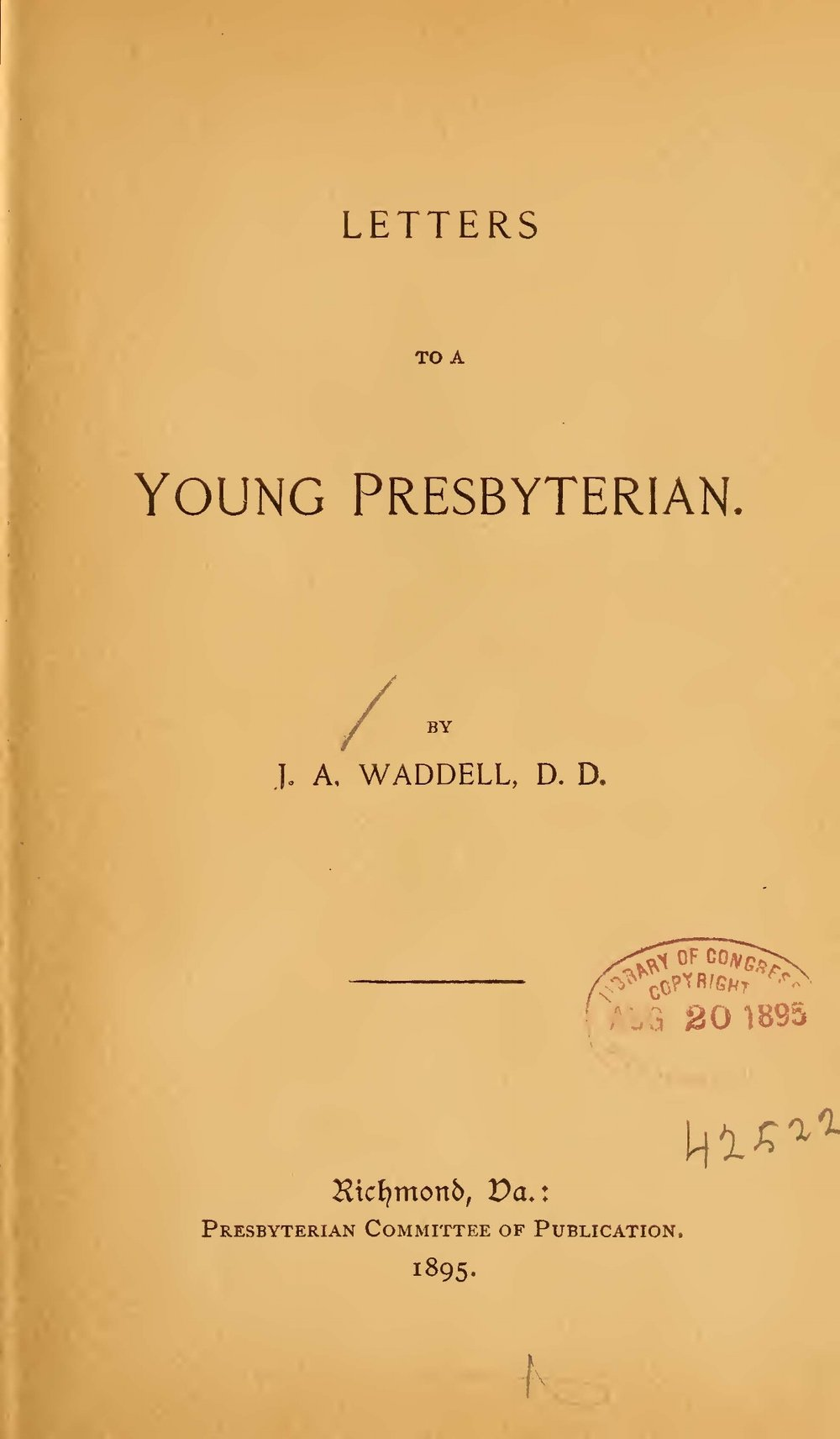Waddell, James Addison, Letters to a Young Presbyterian Title Page.jpg