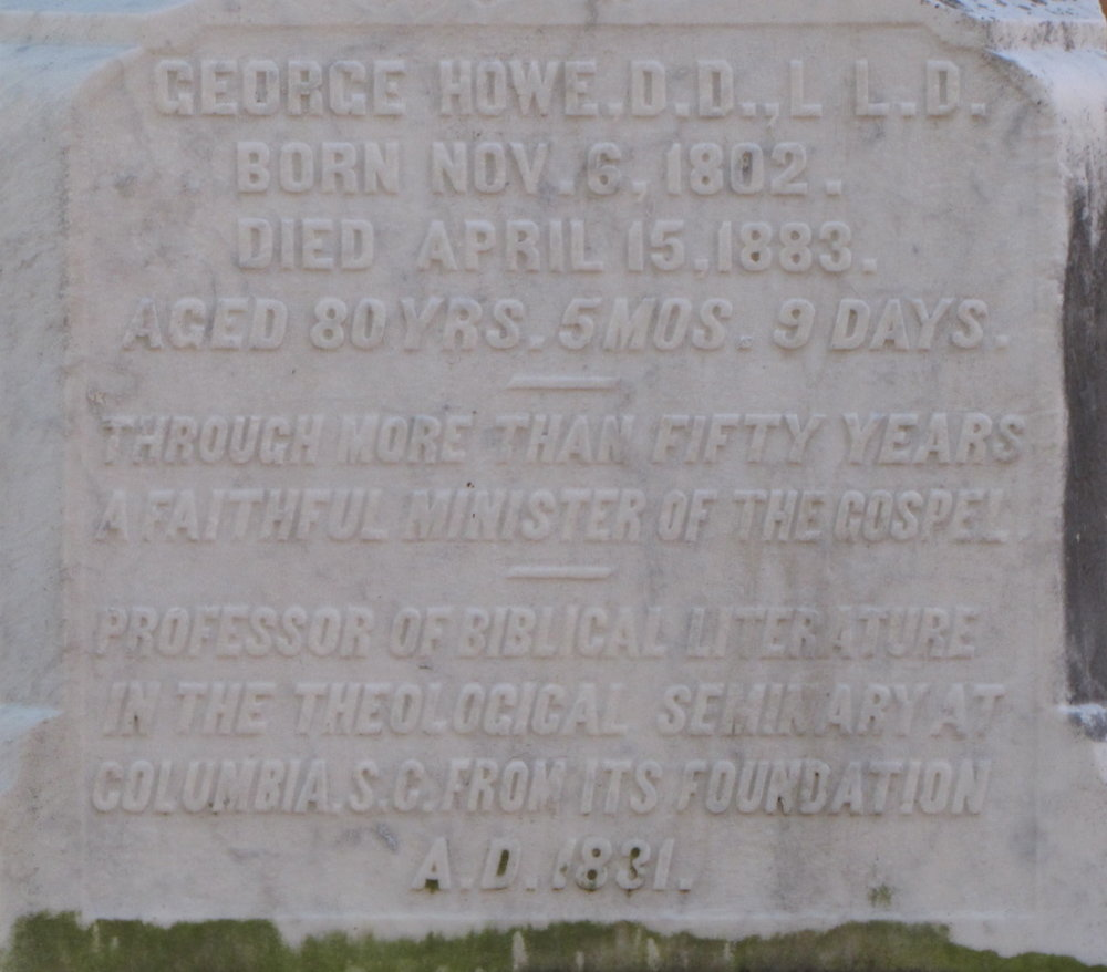 George Howe is buried at First Presbyterian Churchyard, Columbia, South Carolina.