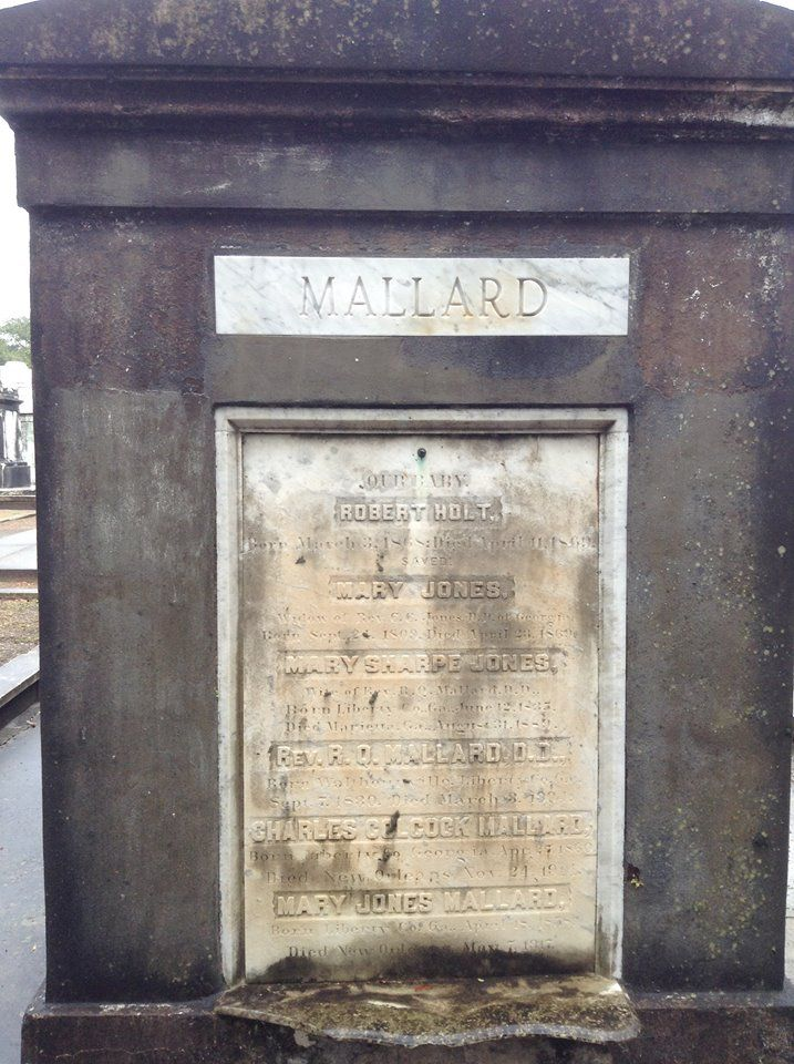 Robert Quarterman Mallard is buried at Lafayette Cemetery Number 1, New Orleans, Louisiana.