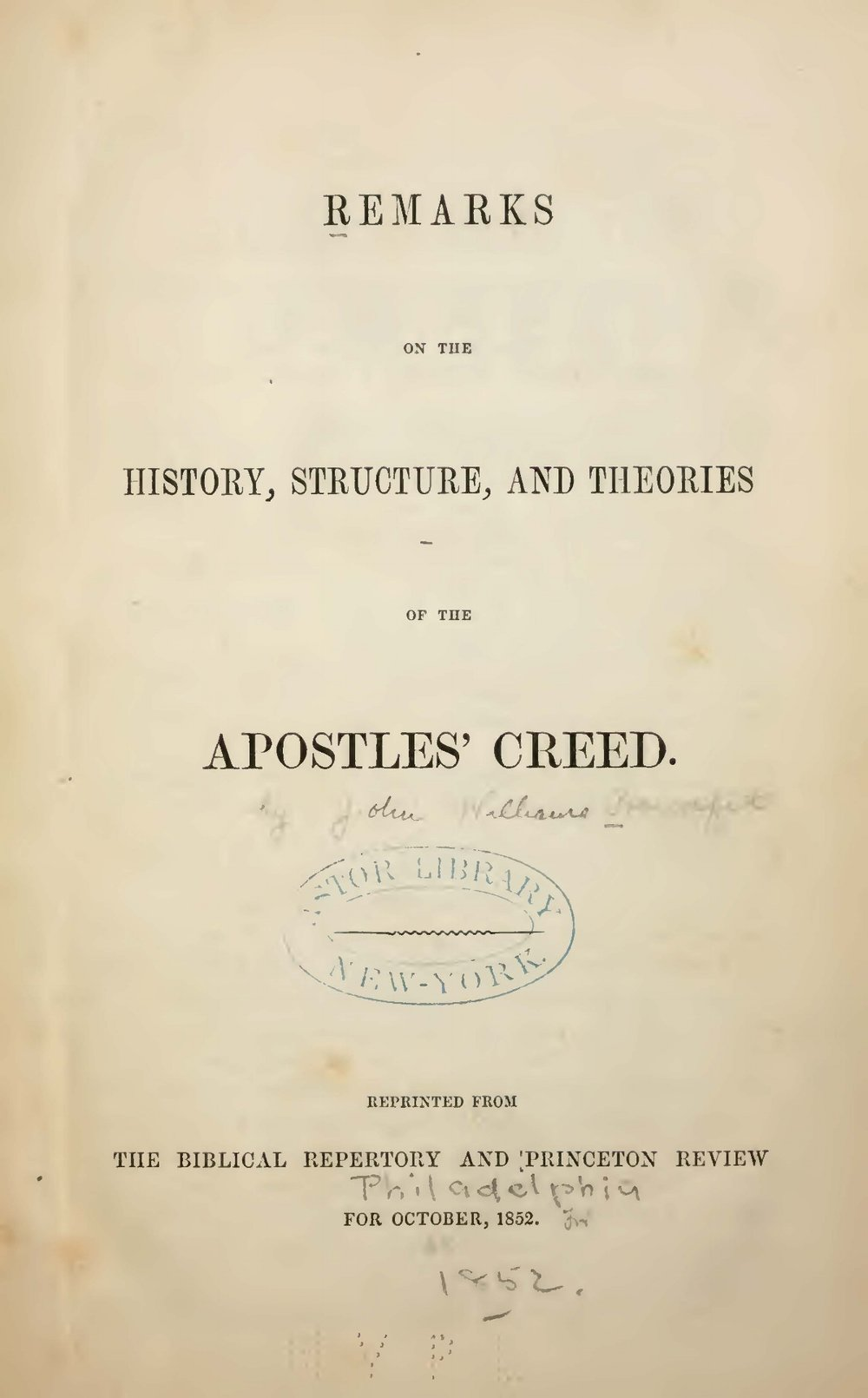 Proudfit, John Williams, Remarks on the History, Structure, and Theories of the Apostles' Creed Title Page.jpg
