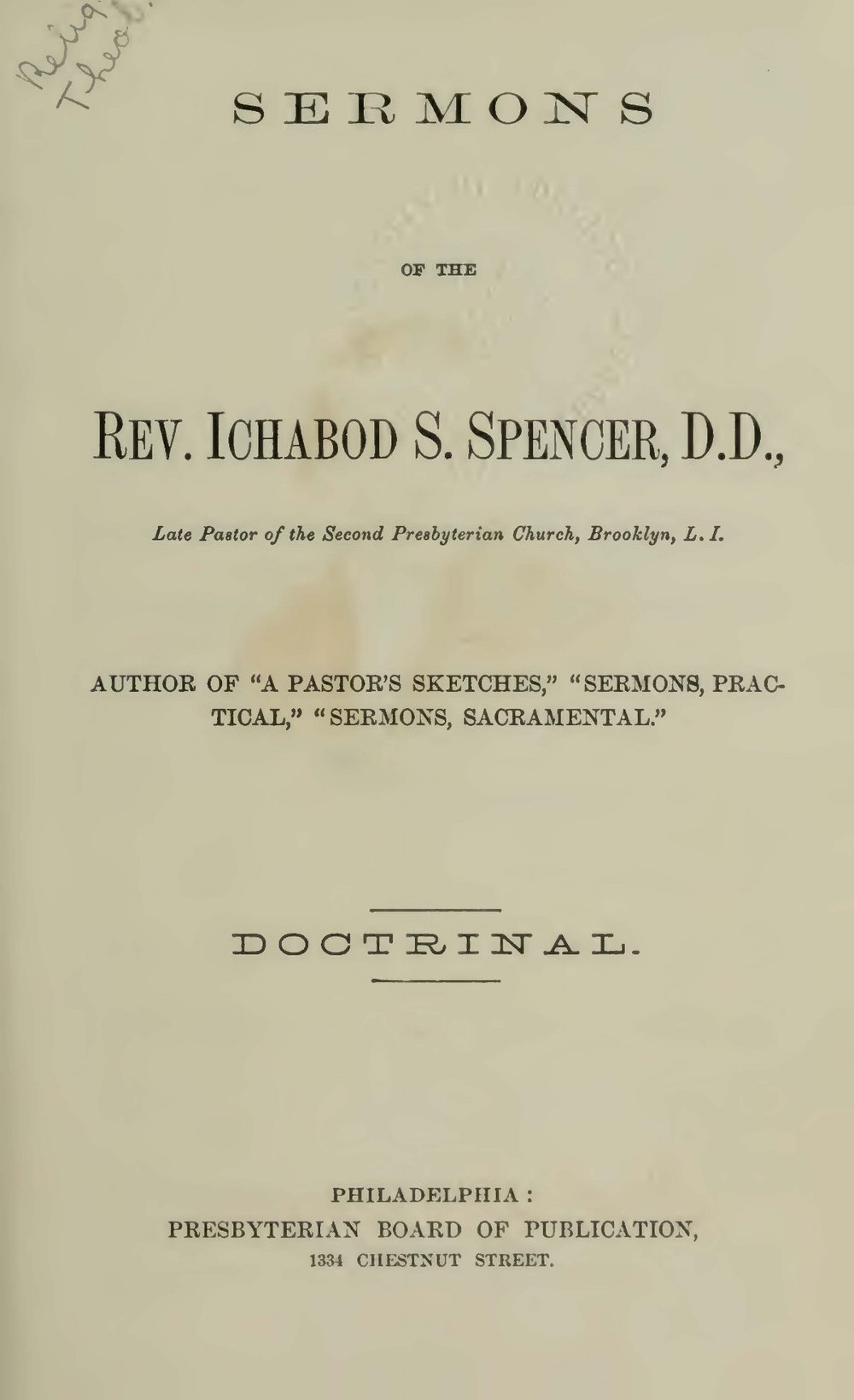 Spencer, Ichabod Smith, Sermons, Doctrinal Title Page.jpg
