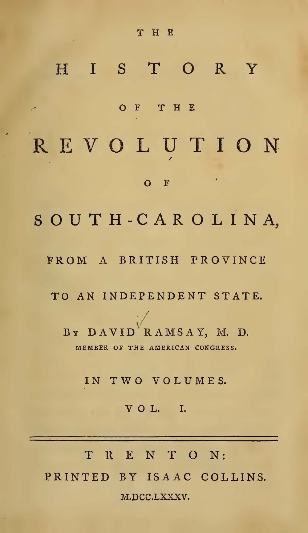Ramsay, David, The History of the Revolution of South Carolina, Vol. 1 Title Page.jpg