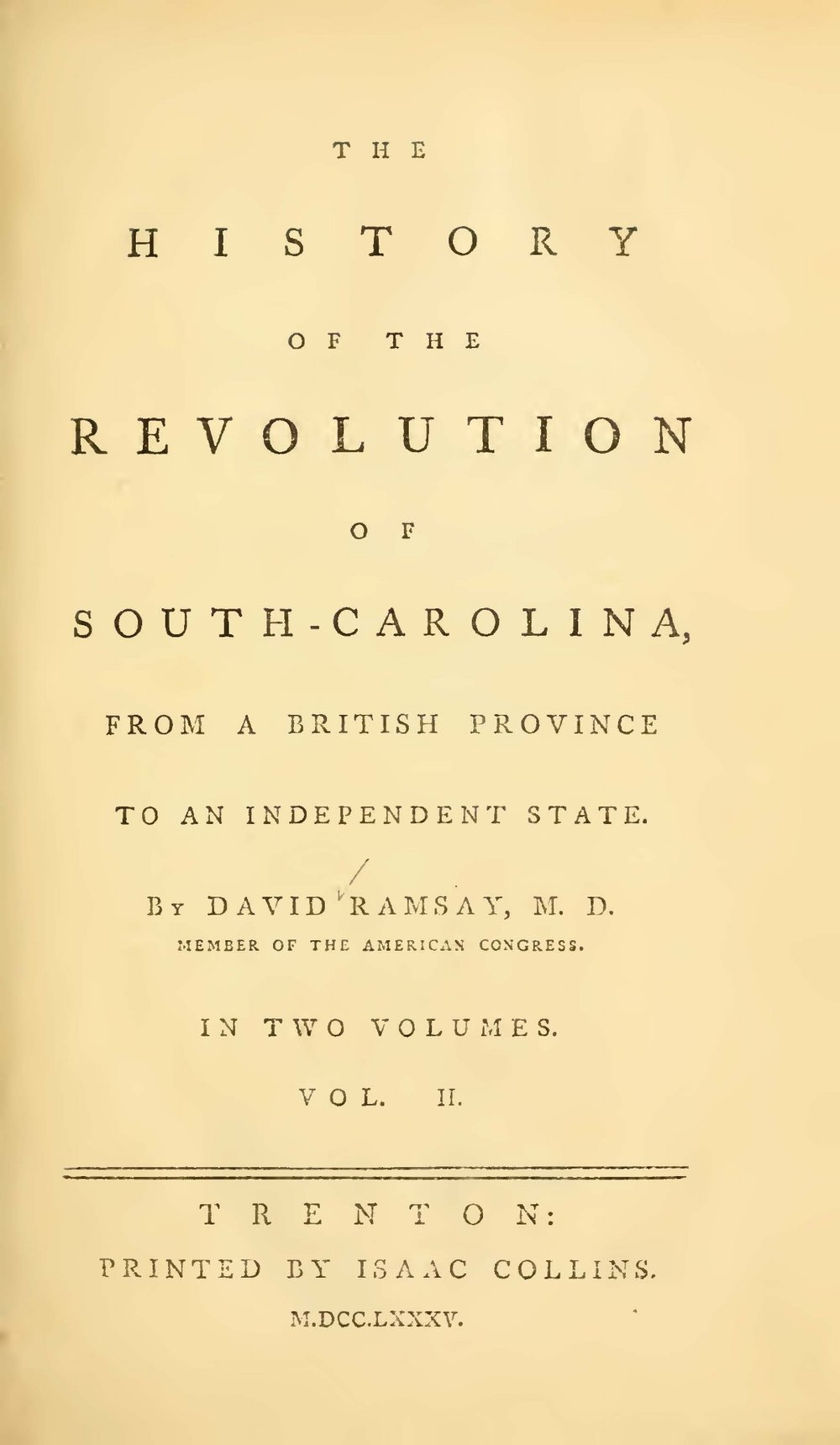 Ramsay, David, The History of the Revolution of South Carolina, Vol. 2 Title Page.jpg