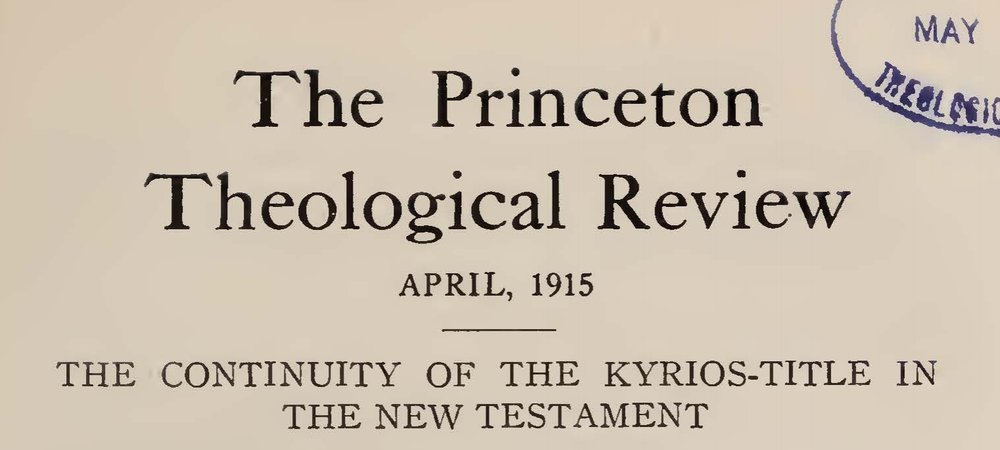 Vos, Geerhardus, The Continuity of the Kyrios-Title in the New Testament Title Page.jpg