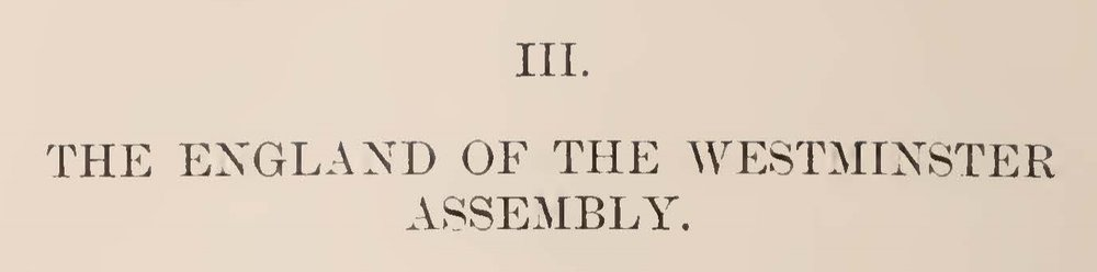 Warfield, Ethelbert Dudley, The England of the Westminster Assembly Title Page.jpg