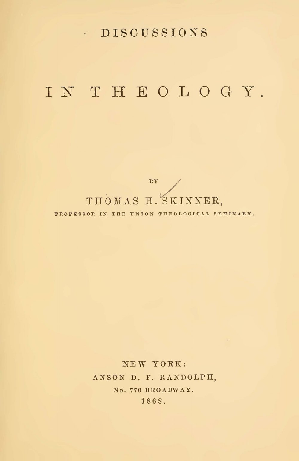 Skinner, Thomas Harvey, Discussions in Theology Title Page.jpg
