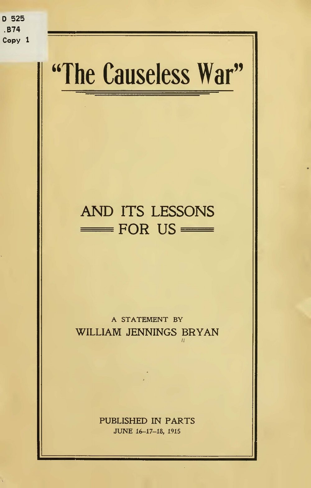 Bryan, Sr., William Jennings, The Causeless War Title Page.jpg
