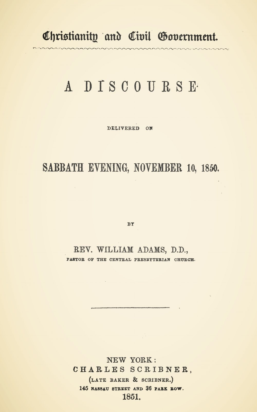 Adams, William, Christianity and Civil Government Title Page.jpg