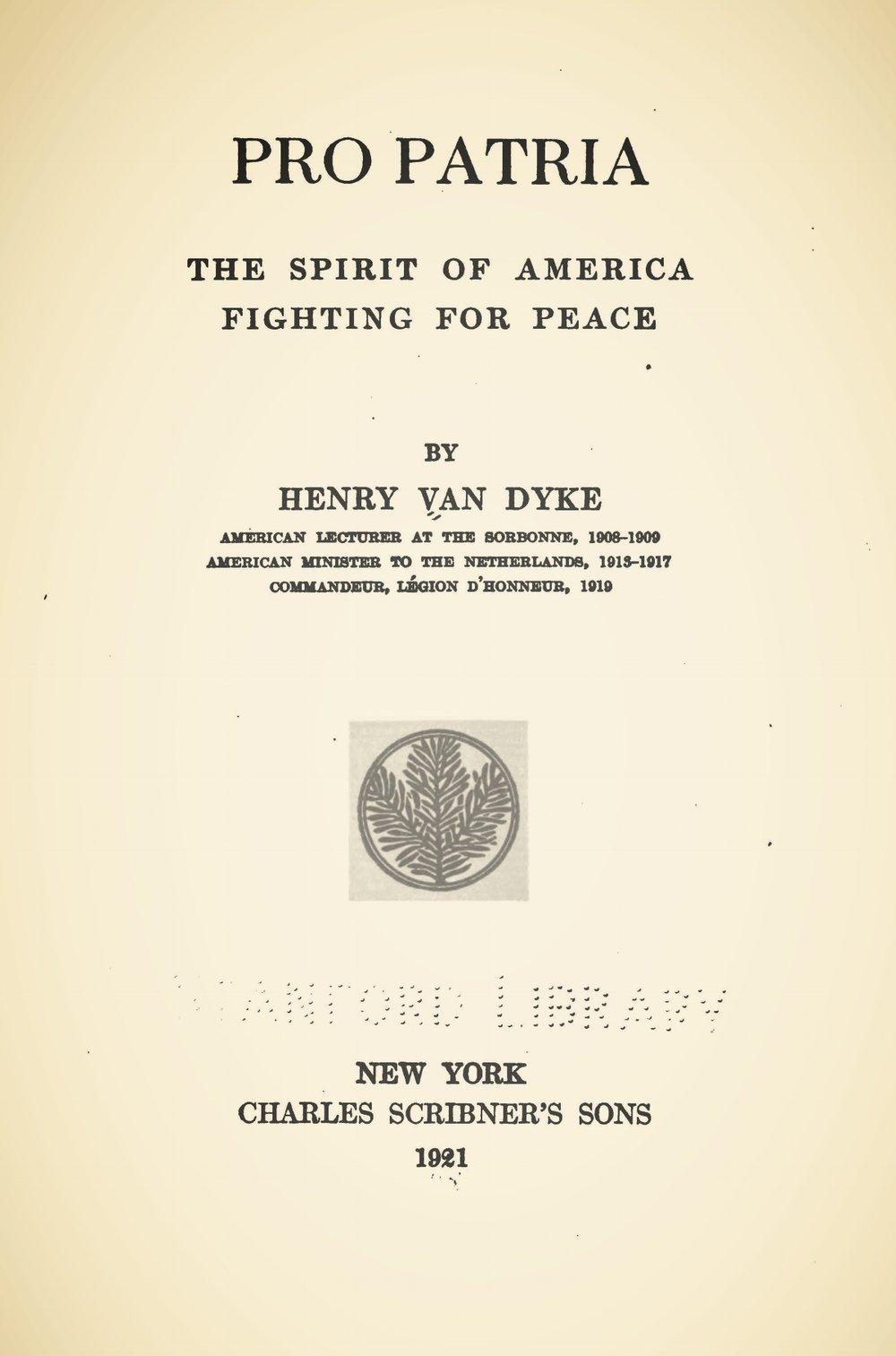 Van Dyke, Jr., Henry Jackson, Pro Patria Title Page.jpg