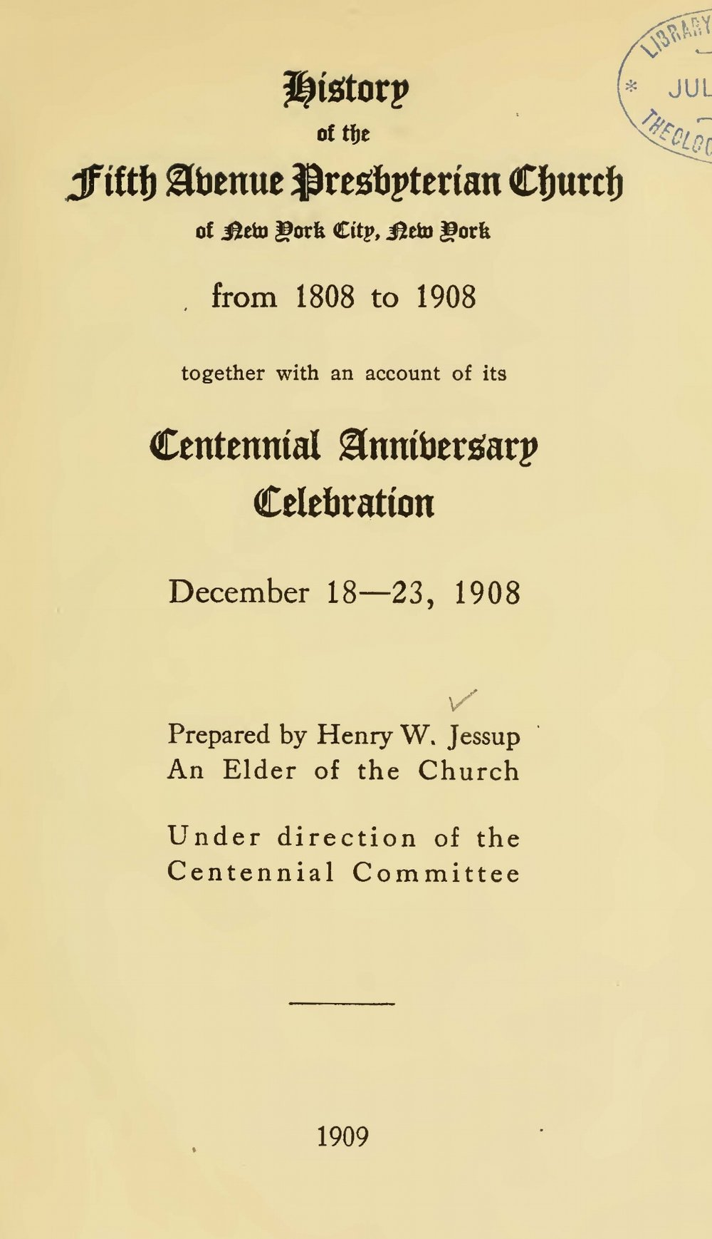 Jessup, Henry Wynans, History of the Fifth Avenue Presbyterian Church of New York City Title Page.jpg