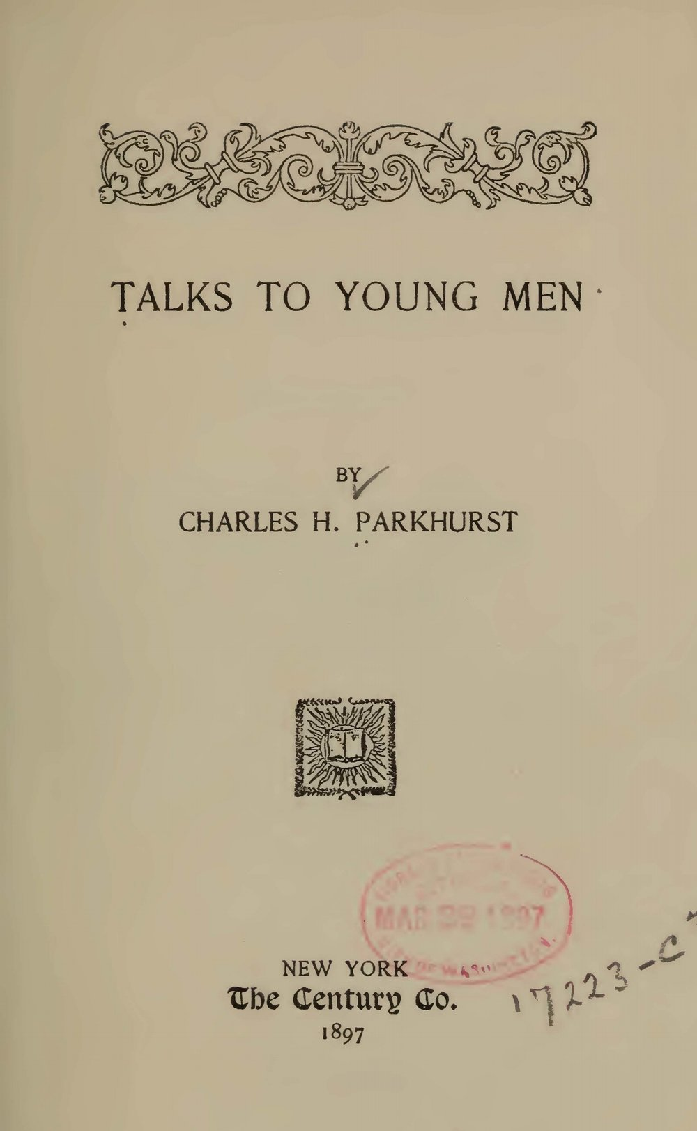 Parkhurst, Charles Henry, Talks to Young Men Title Page.jpg
