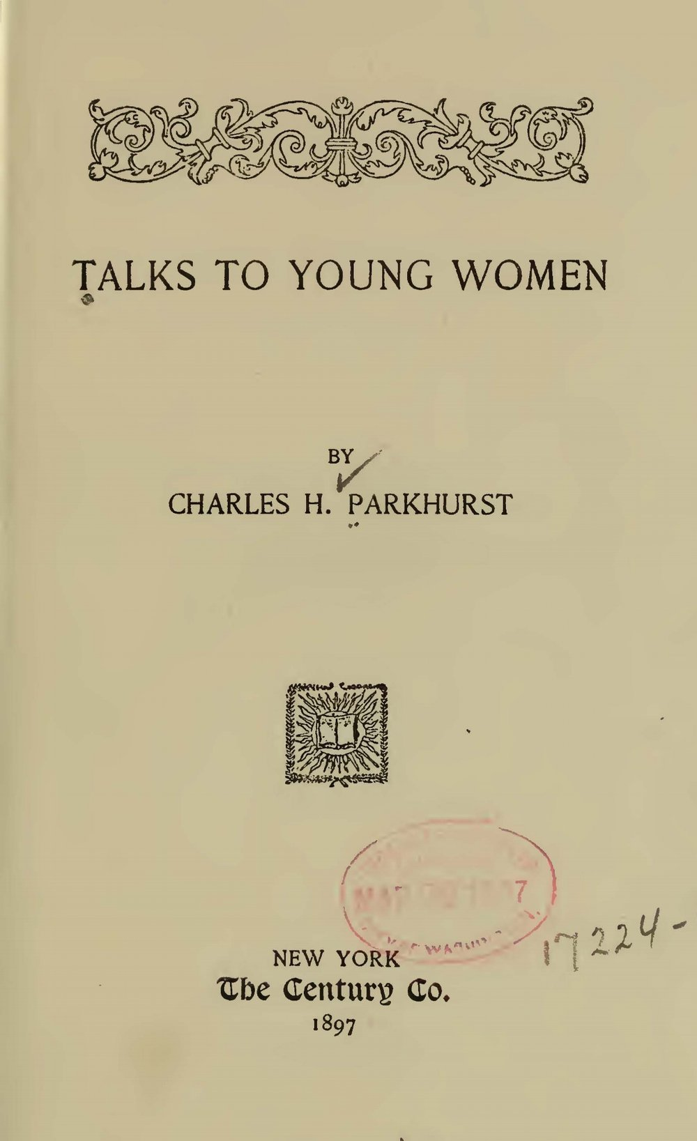 Parkhurst, Charles Henry, Talks to Young Women Title Page.jpg