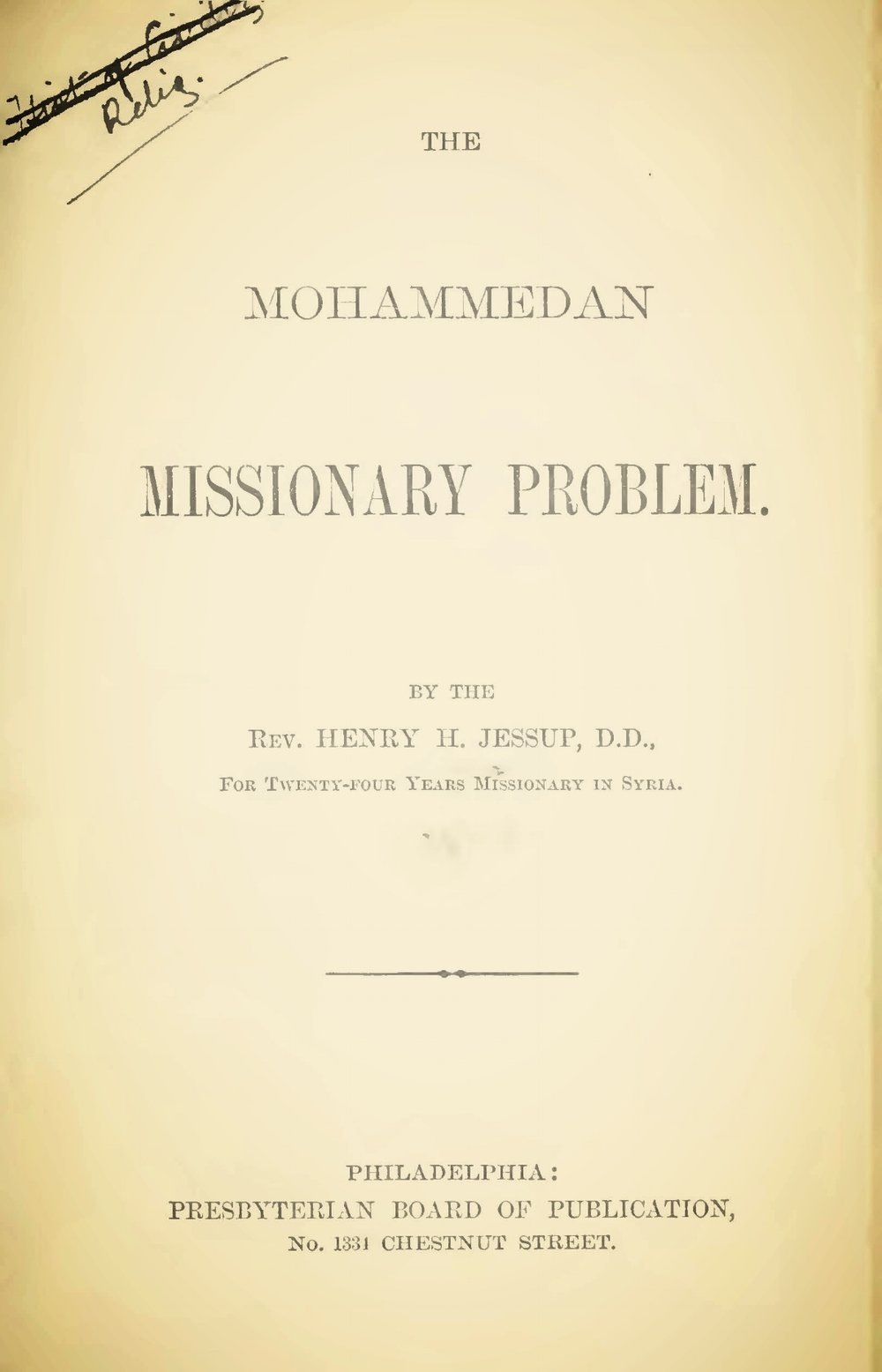 Jessup, Henry Harris, The Mohammedan Missionary Problem Title Page.jpg