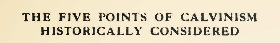 Vail, William H., The Five Points of Calvinism Title Page.jpg