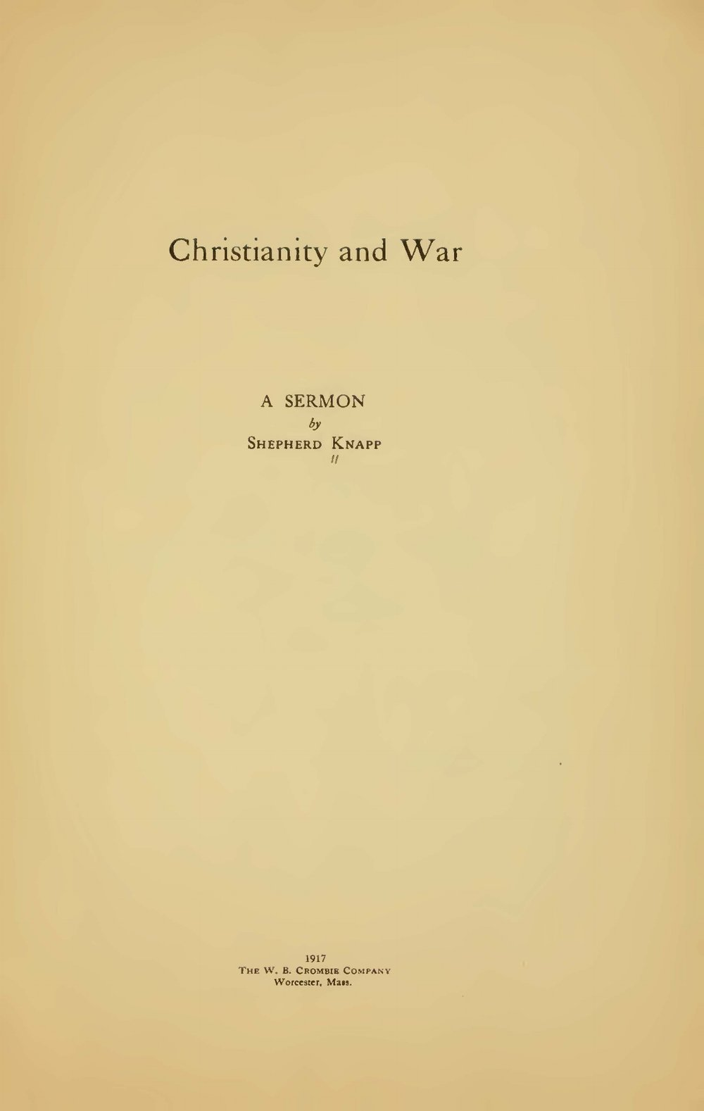 Knapp, Jr., Shepherd, Christianity and War Title Page.jpg