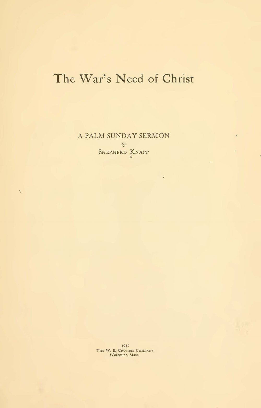 Knapp, Jr., Shepherd, The War's Need of Christ Title Page.jpg