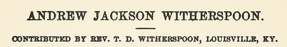 Witherspoon, Sr., Thomas Dwight, Andrew Jackson Witherspoon Title Page.jpg