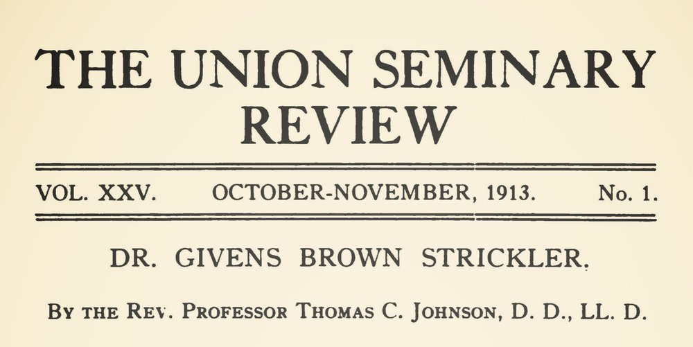 Johnson, Thomas Cary, Dr. Givens Brown Strickler Title Page.jpg