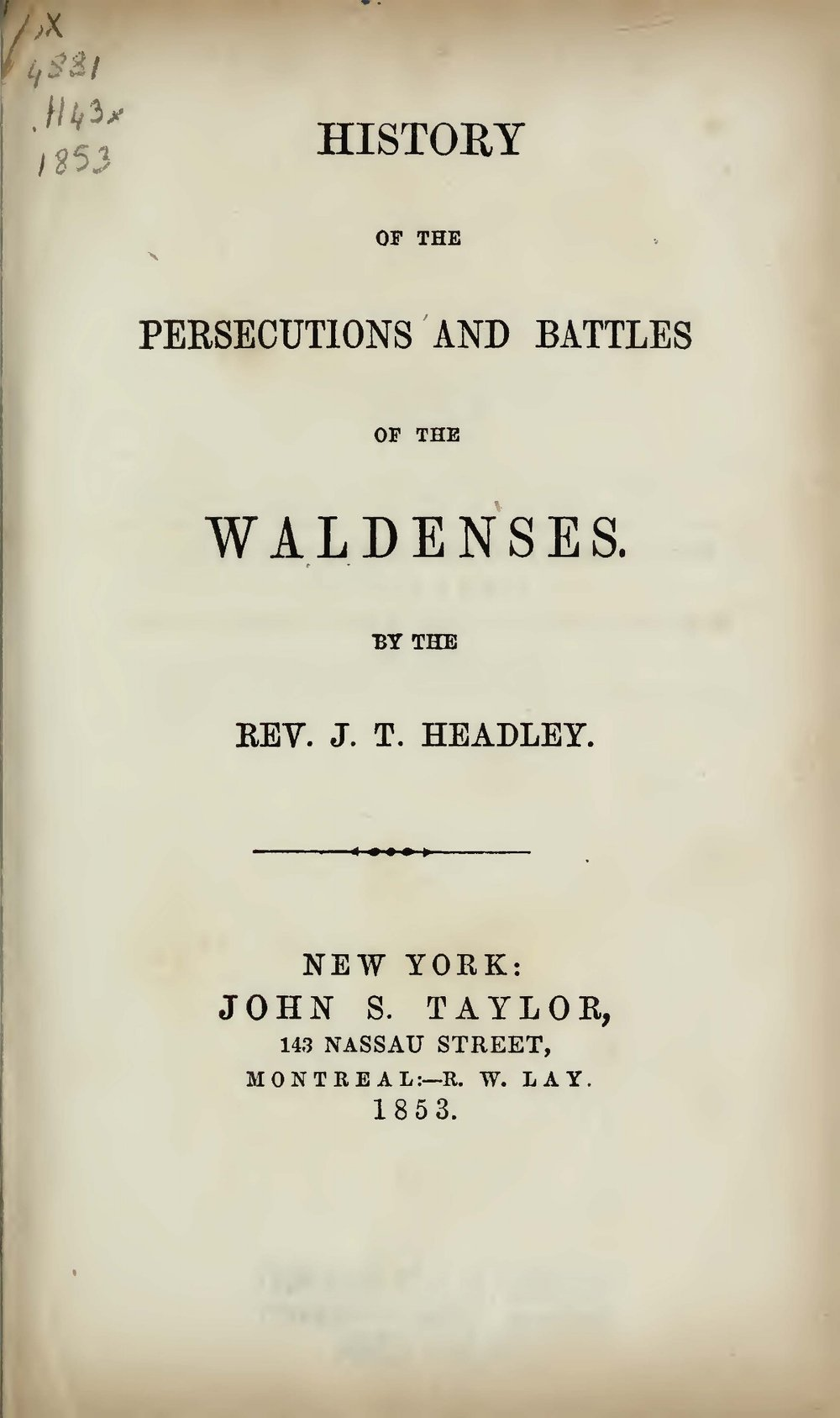 Headley, Joel Tyler, History of the Persecutions and Battles of the Waldenses Title Page.jpg