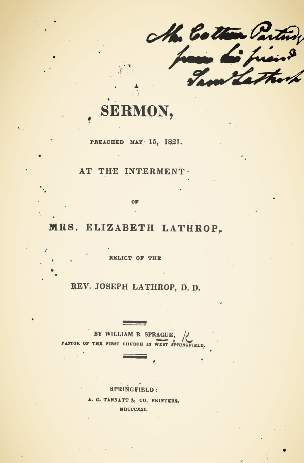 Sprague, William Buell, A Sermon, Preached May 15, 1821, at the Interment of Mrs. Elizabeth Lathrop Title Page.jpg