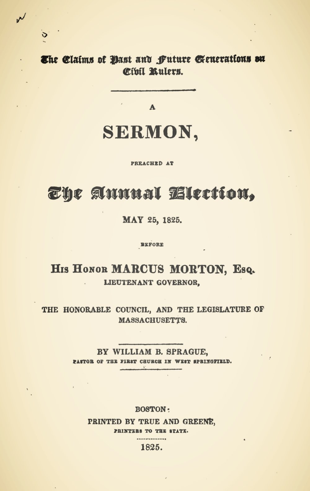 Sprague, William Buell, The Claims of Past and Future Generations on Civil Rulers Title Page.jpg