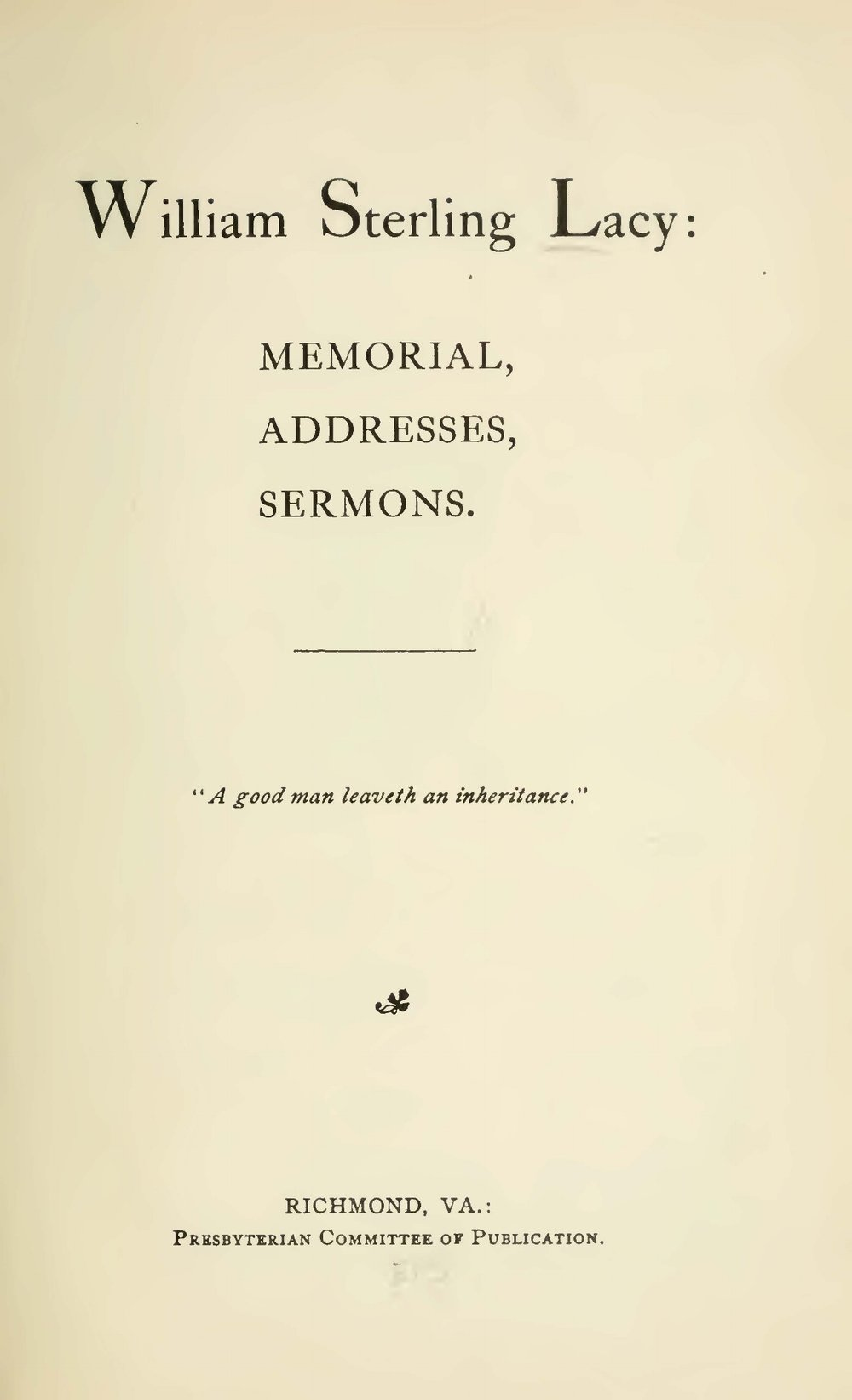 Lacy, William Sterling, William Sterling Lacy Memorial Addresses Sermons Title Page.jpg
