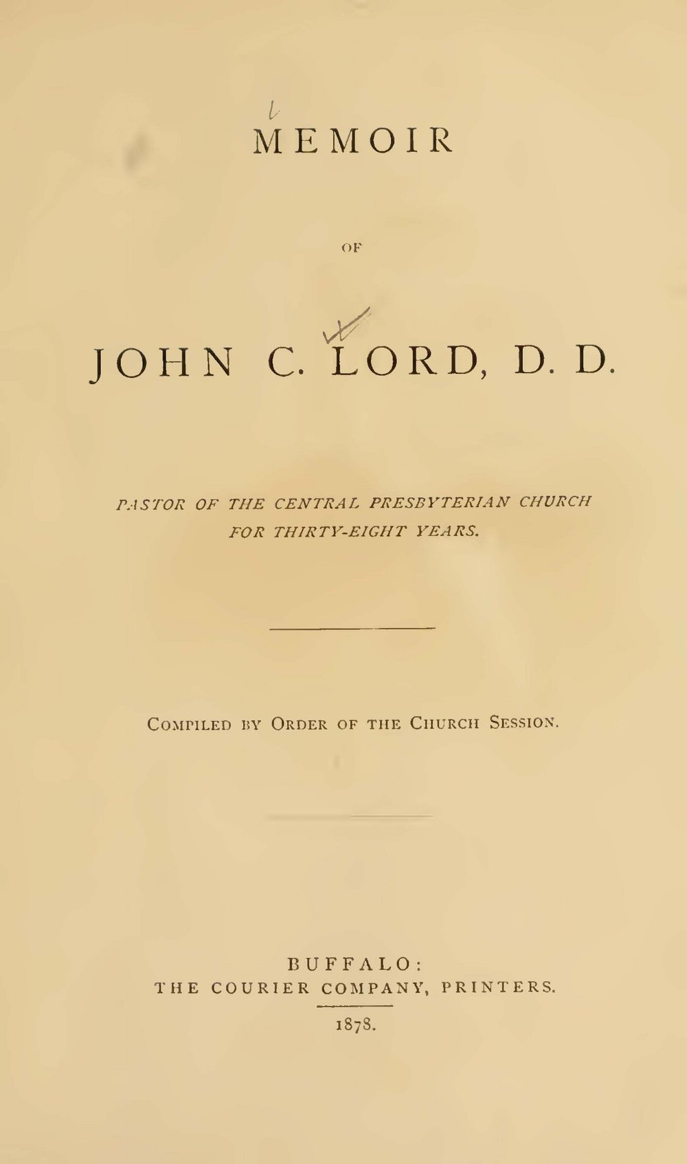 Lord, John Chase, Memoir of John C. Lord, D.D. Title Page.jpg