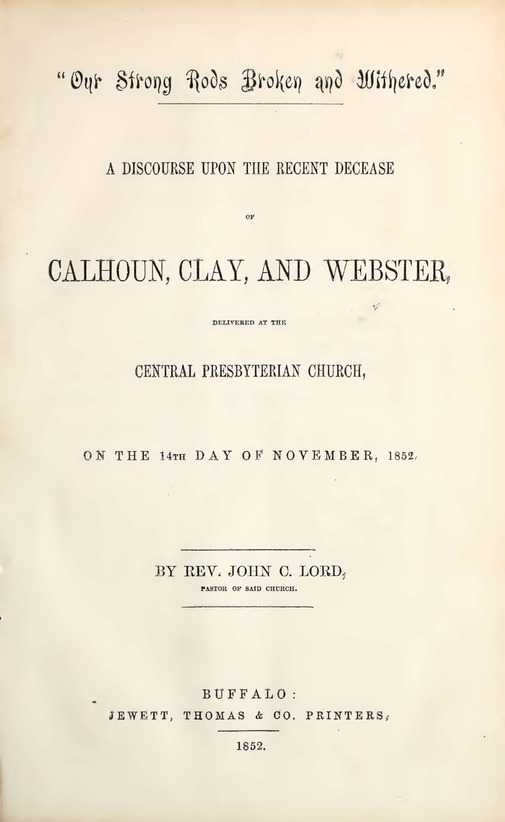 Lord, John Chase, Our Strong Rods Broken and Withered Title Page.jpg