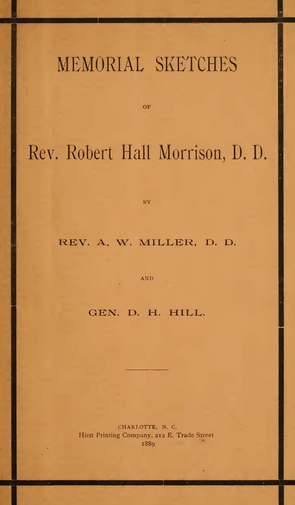Hill, Daniel Harvey, Memorial Sketches of Rev. Robert Hall Morrison, D.D. Title Page.jpg