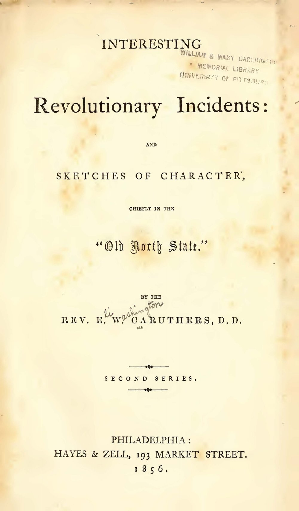 Caruthers, Eli Washington, Interesting Revolutionary Incidents Title Page.jpg