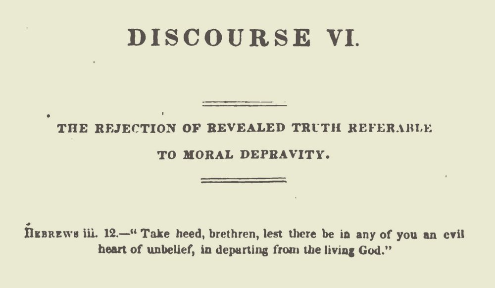 Miller, Samuel, The Rejection of Revealed Truth Referable to Moral Depravity Title Page.jpg