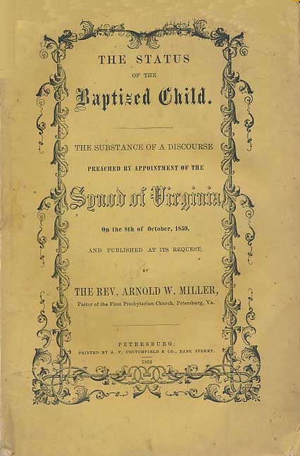 Miller, Arnold De Welles, The Status of the Baptized Child Title Page (2).jpg