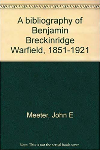 Meeter, Bibliography of Warfield.jpg