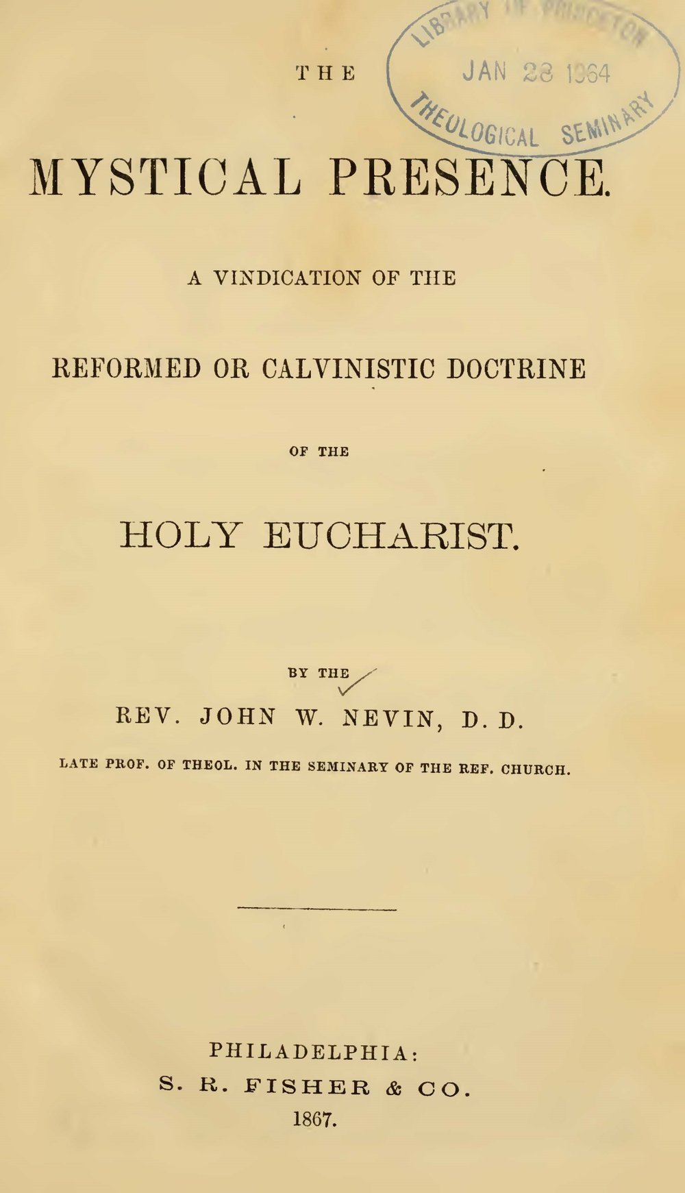 Nevin, John Williamson, The Mystical Presence Title Page.jpg