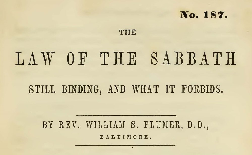 Plumer, William Swan, The Law of the Sabbath Title Page.jpg