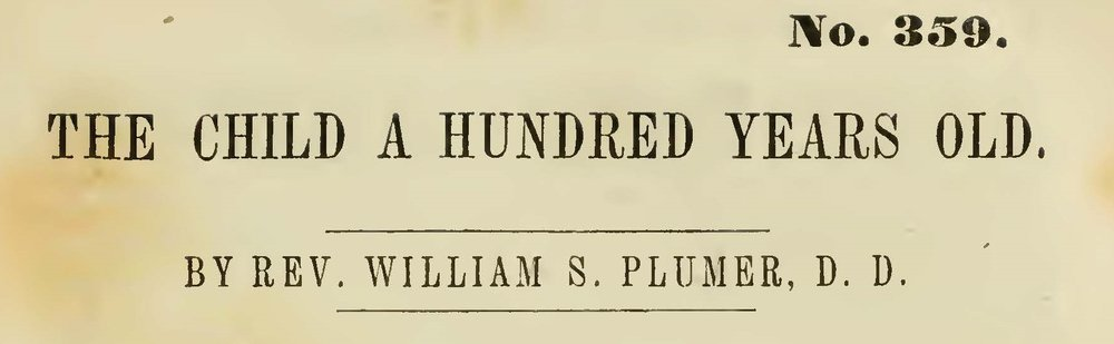 Plumer, William Swan, The Child a Hundred Years Old Title Page.jpg