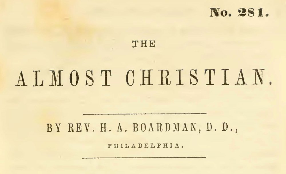 Boardman, Henry Augustus, The Almost Christian Title Page.jpg