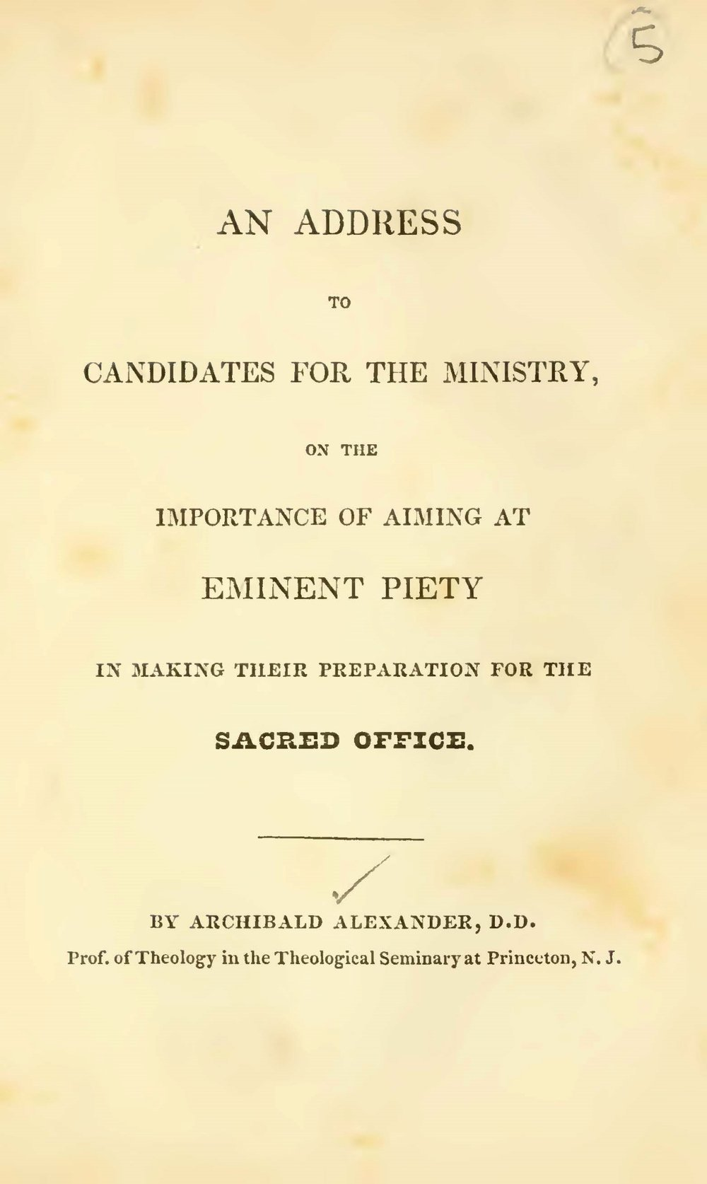Alexander, Archibald, An Address to Candidates for the Ministry Title Page.jpg
