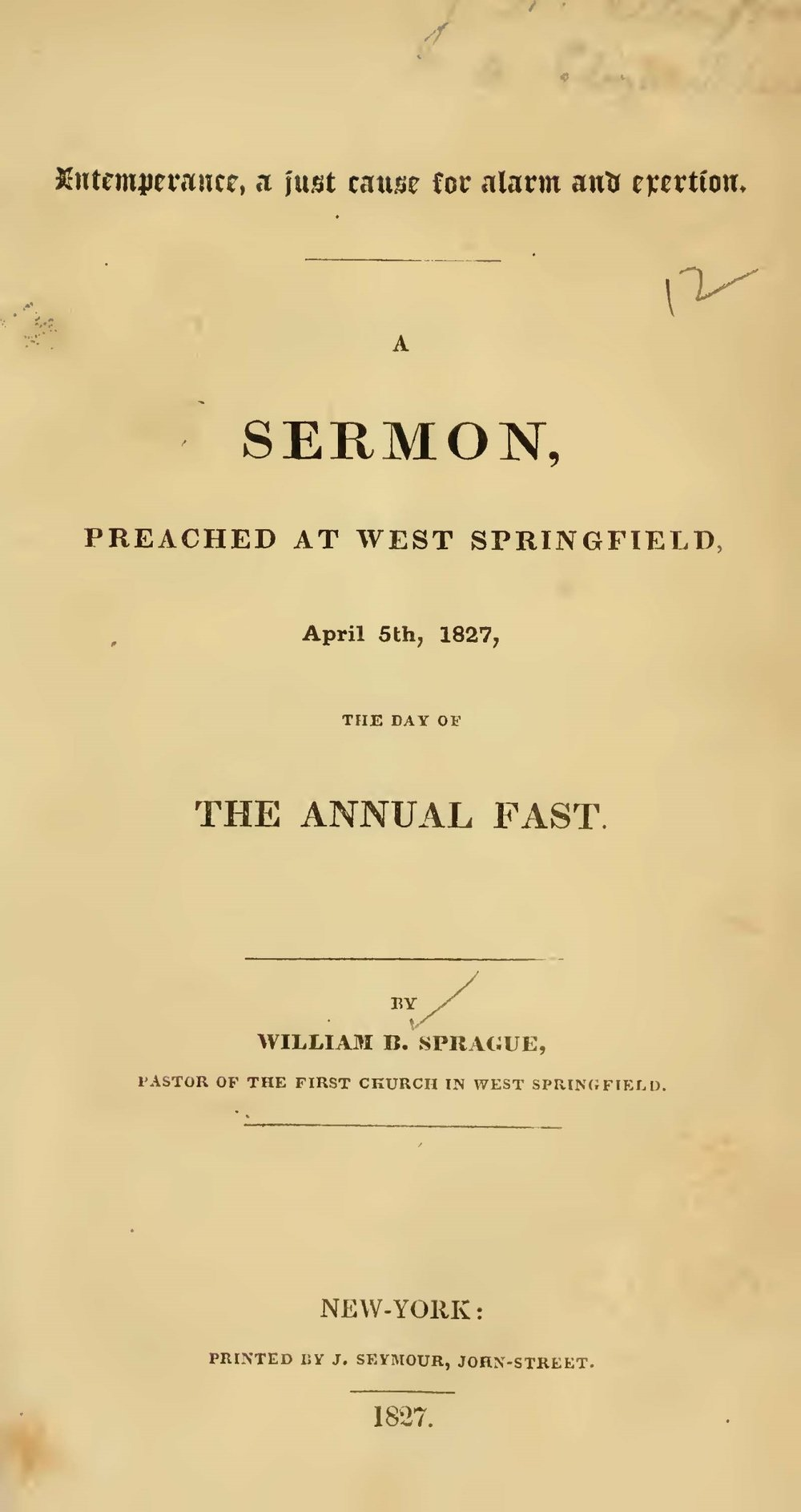 Sprague, William Buell, Intemperance, a Just Cause for Alarm and Exertion Title Page.jpg