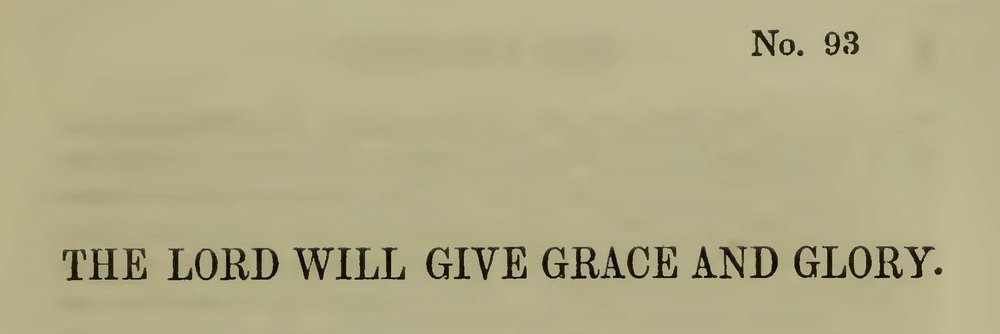 Plumer, William Swan, The Lord Will Give Grace and Glory Title Page.jpg