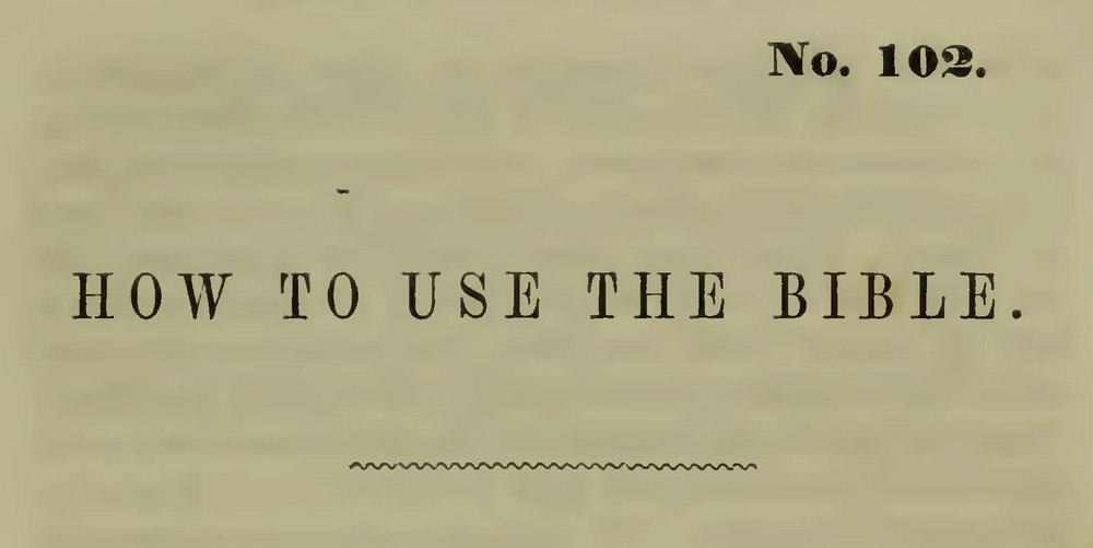 Plumer, William Swan, How to Use the Bible Title Page.jpg