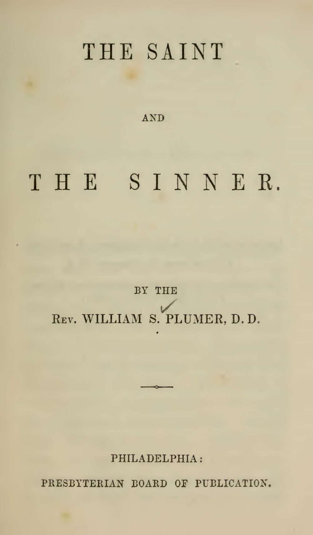 Plumer, William Swan, The Saint and the Sinner Title Page.jpg