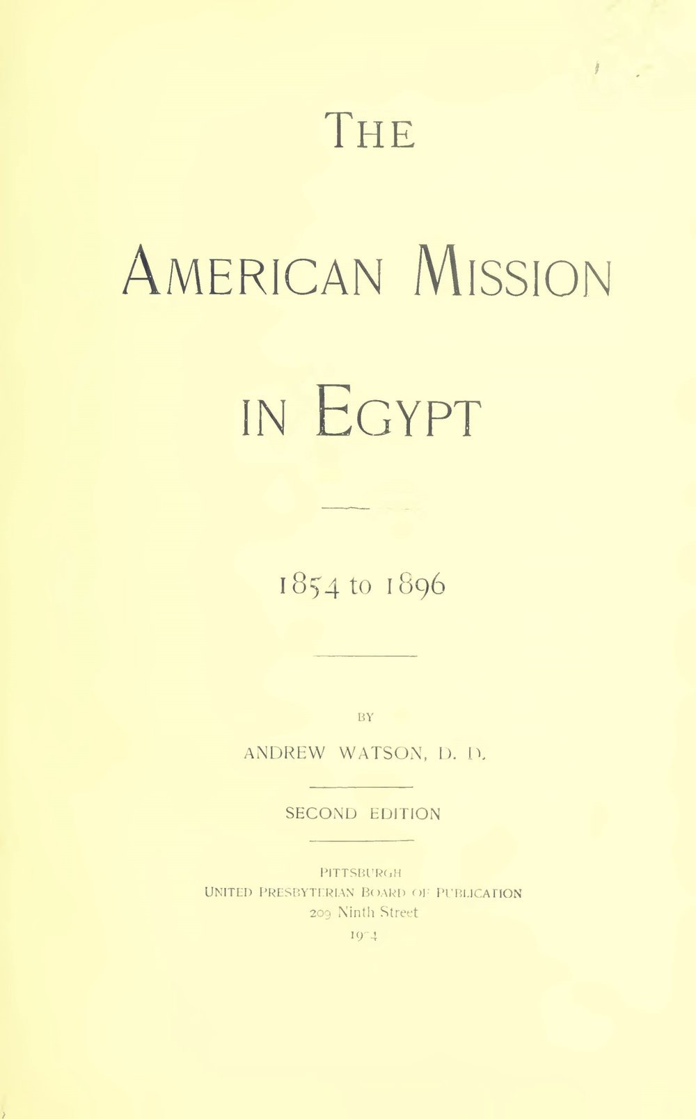 Watson, Andrew, The American Mission in Egypt Title Page.jpg