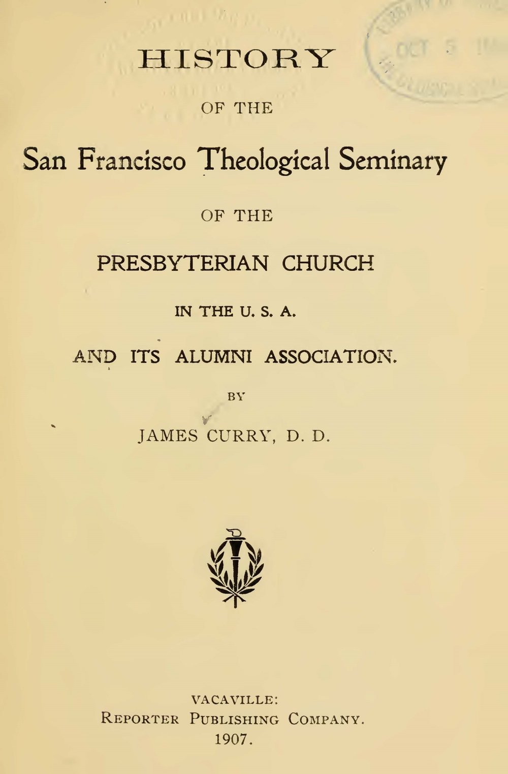 Curry, James, History of the San Francisco Theological Seminary Title Page.jpg