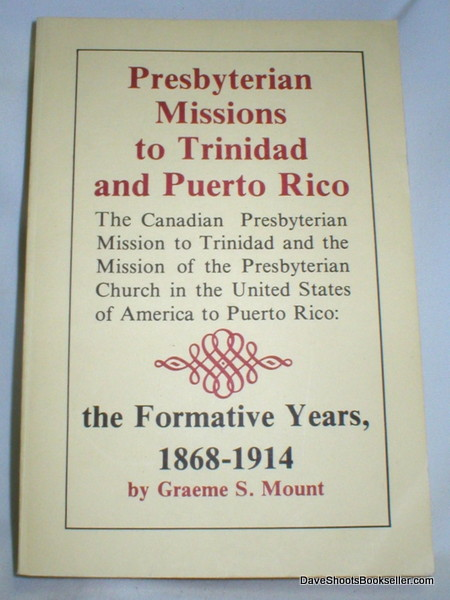Mount, Graeme S., Presbyterian Missions to Trinidad and Puerto Rico.jpg