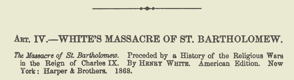 Baird, Henry Martyn, Review of White's Massacre of St. Bartholomew Title Page.jpg